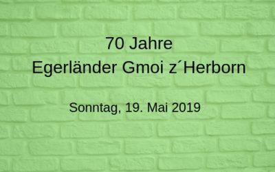 70 Jahre Egerländer Gmoi z´Herborn am 19. Mai 2019